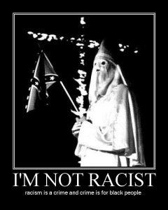 NEJSEM RASISTA rasismus je zločin a zločin je pro černé